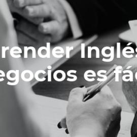 ¡Aprender inglés de negocios es fácil!