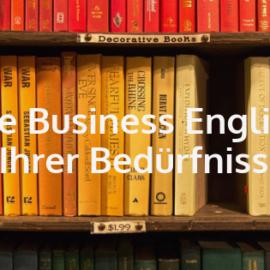 Lernen Sie Business English gemäß Ihrer Bedürfnisse